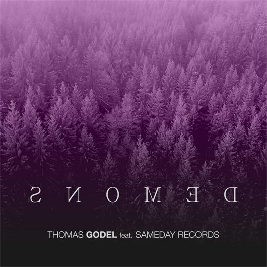 THOMAS GODEL FEAT SAMEDAY RECORDS-Demons