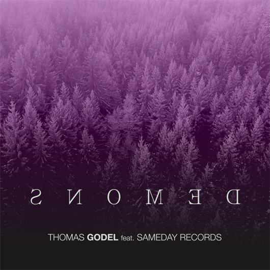 THOMAS GODEL FEAT SAMEDAY RECORDS-Demons