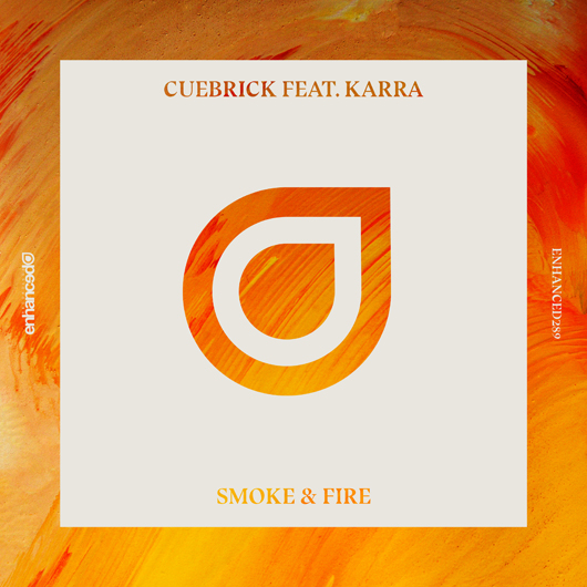 CUEBRICK X KARRA-Smoke And Fire