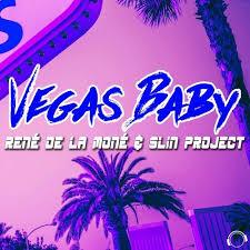 RENE DE LA MONE & SLIN PROJECT-Vegas Baby