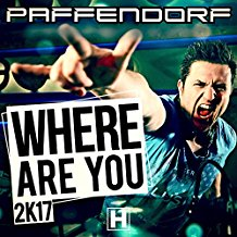 PAFFENDORF-Where Are You 2k17
