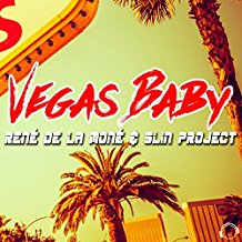 RENÉ DE LA MONE & SLIN PROJECT-Vegas Baby