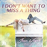 JANE VOGUE FEAT. LATOYA-I Don´t Want To Miss A Thing