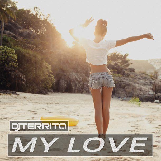 DJ TERRITO-My Love