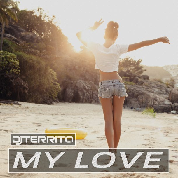 DJ TERRITO-My Love