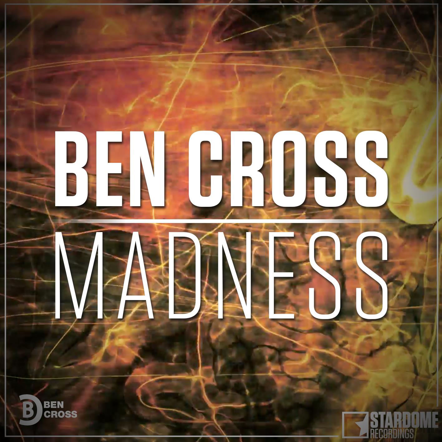 BEN CROSS-Madness