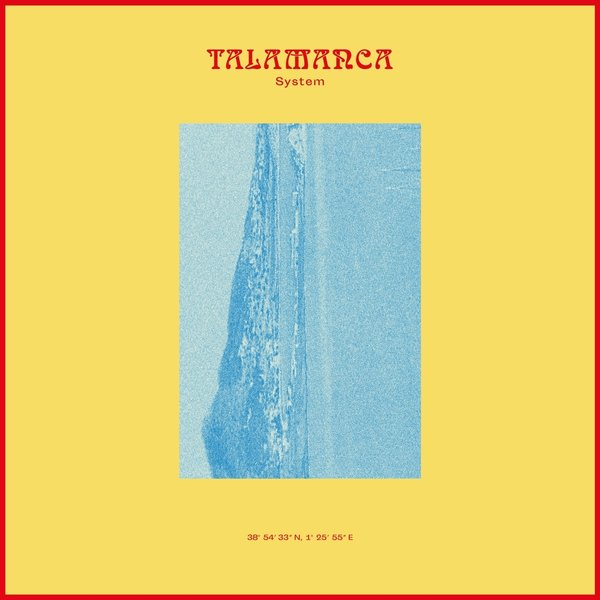 TALAMANCA SYSTEM-The Past Is The Future