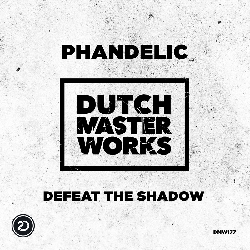 PHANDELIC-Defeat The Shadow