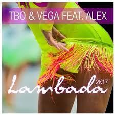 TBO & VEGA FEAT. ALEX-Lambada 2k17