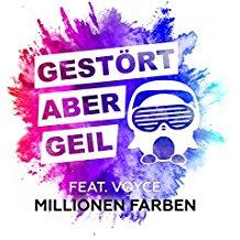GESTöRT ABER GEIL-Millionen Farben