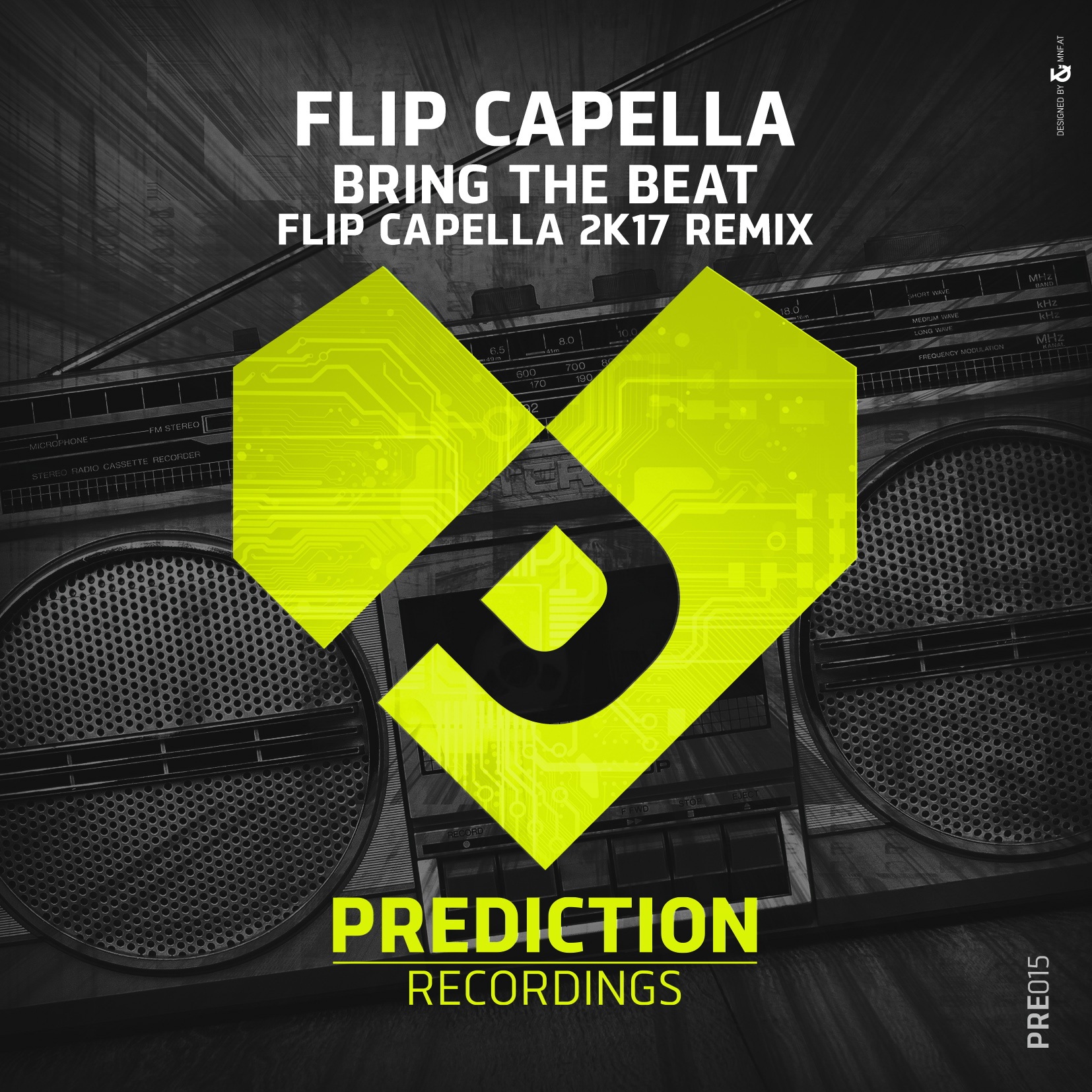 FLIP CAPELLA-Bring The Beat 2k17