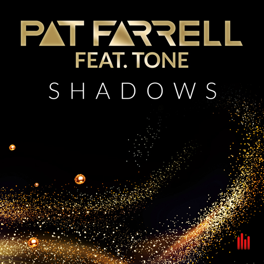 PAT FARRELL FEAT. TONE-Shadows