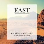 KMRU & MANCH!LD-East
