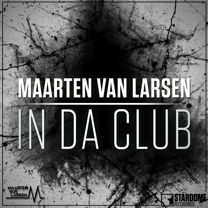 MAARTEN VAN LARSEN-In Da Club