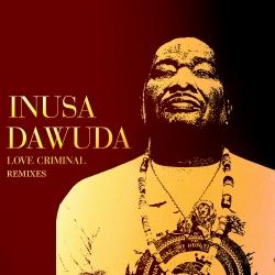 INUSA DAWUDA-Love Criminal Ep.