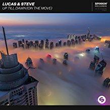 LUCAS & STEVE-Up Till Dawn
