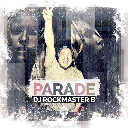 DJ ROCKMASTER B-Parade