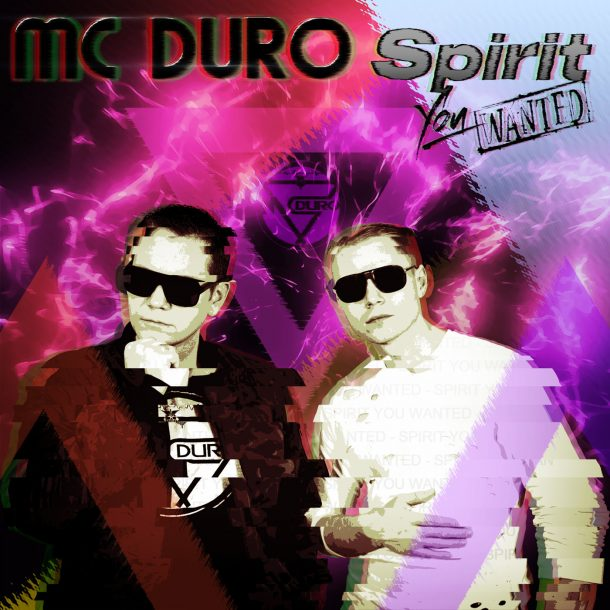 MC DURO-Spirit You Wanted
