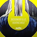 BIEDERMEIER & LIS-Hunting Wolf