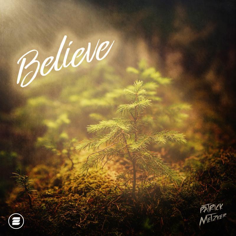 PATRICK METZKER-Believe
