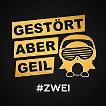 GESTOERT ABER GEIL FEAT. LEA-Wohin Willst Du