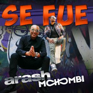 ARASH FEAT. MOHOMBI-Se Fue