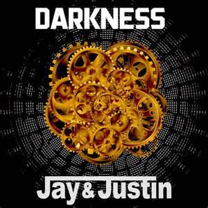 JAY&JUSTIN-Darkness