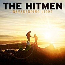THE HITMEN-Neverending Light