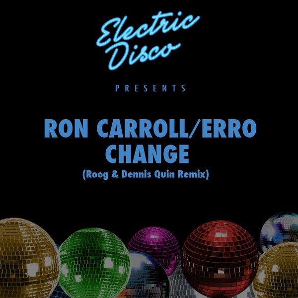 RON CARROLL, ERRO-Change