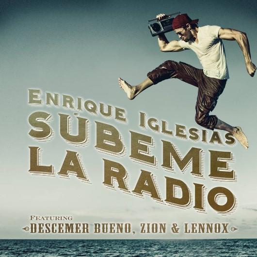 ENRIQUE INGLESIAS-Subeme La Radio