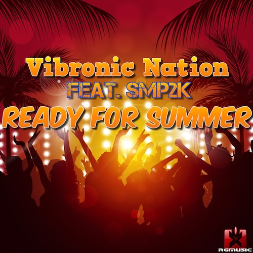 VIBRONIC NATION FEAT.SMP2K-Ready For Summer