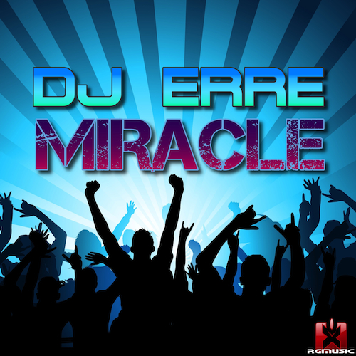 DJ ERRE-Miracle