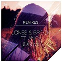 JONES & BROCK FEAT. ANICA-Join Me