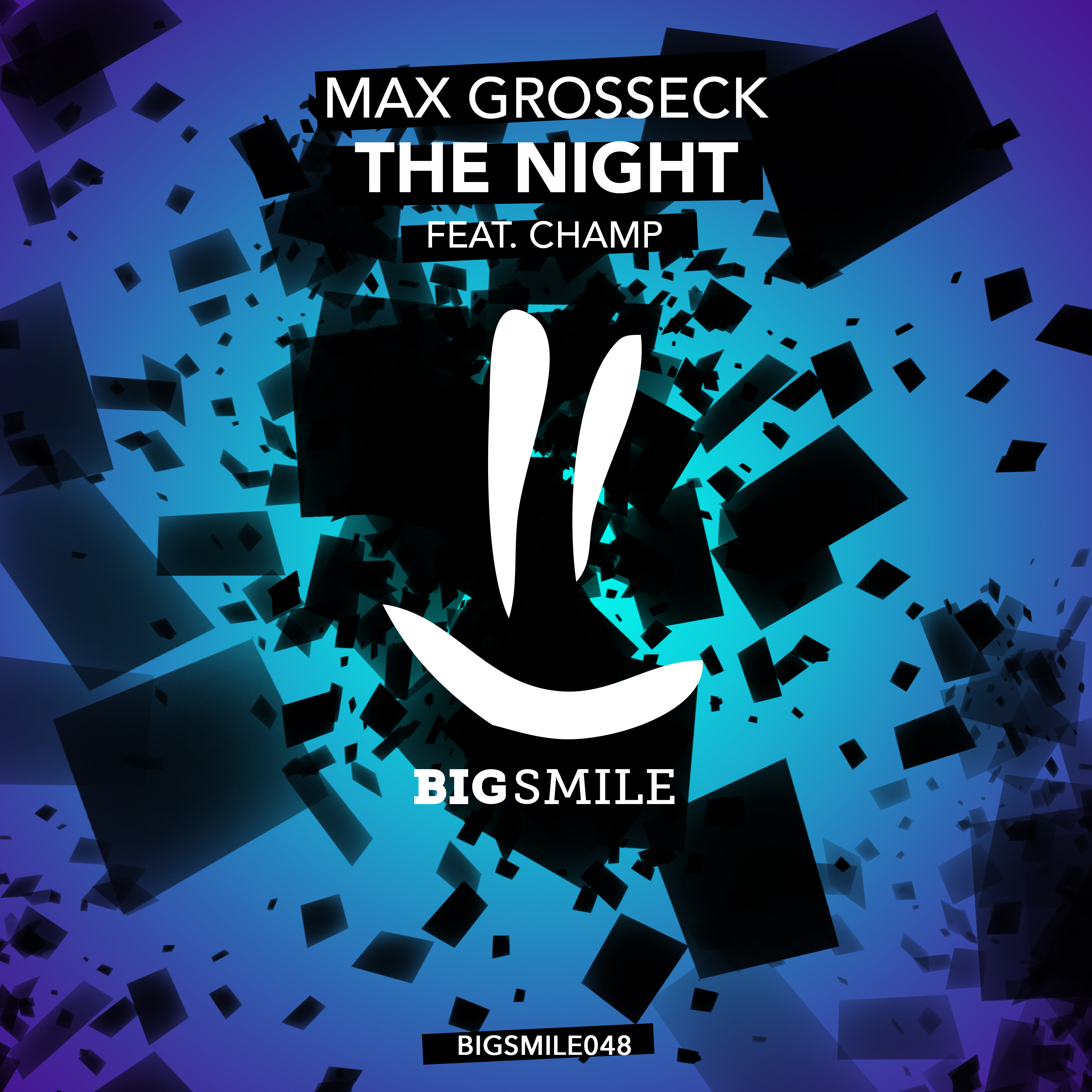 MAX GROSSECK FEAT. CHAMP-The Night