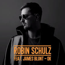 ROBIN SCHULZ FEAT. JAMES BLUNT-Ok