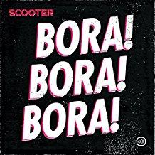 SCOOTER-Bora! Bora! Bora!