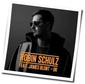 ROBIN SCHULZ FT. JAMES BLUNT-Ok