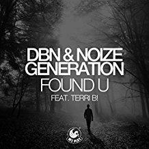 DBN & NOIZE GENERATION-Found U