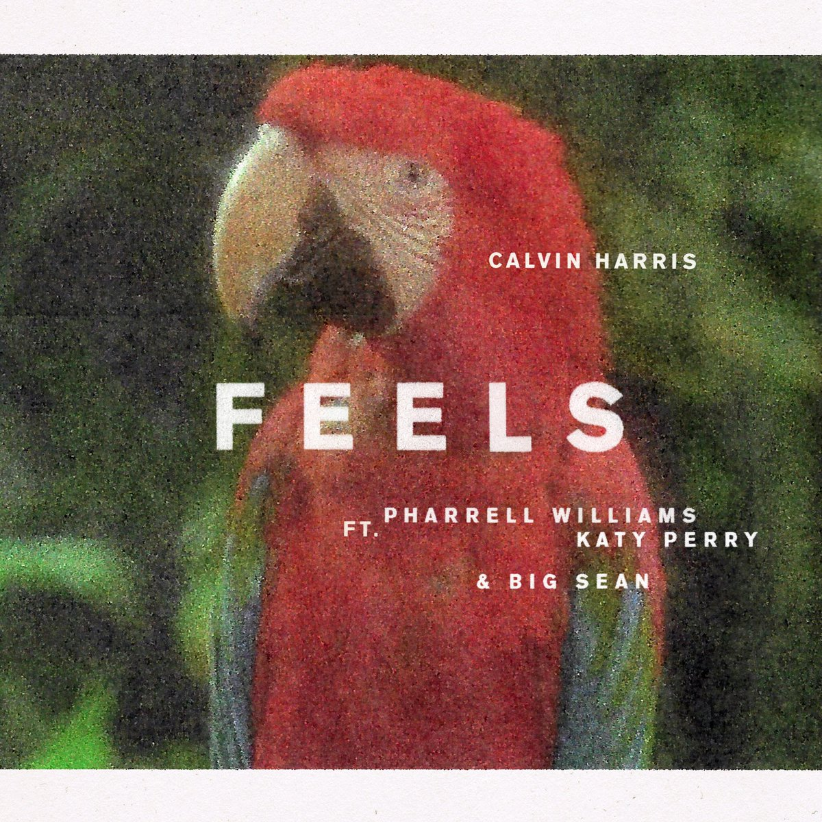 CALVIN HARRIS FT. PHARRELL WILLIAMS, KATY PERRY & BIG SEAN-Feels
