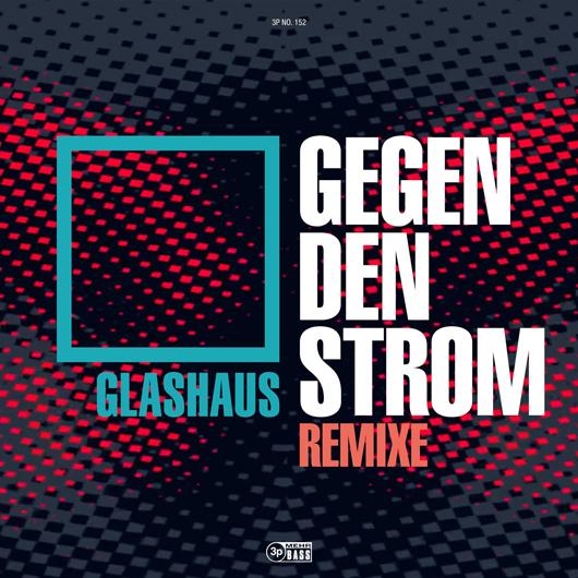 GLASHAUS-Gegen Den Strom (weimar Remix)