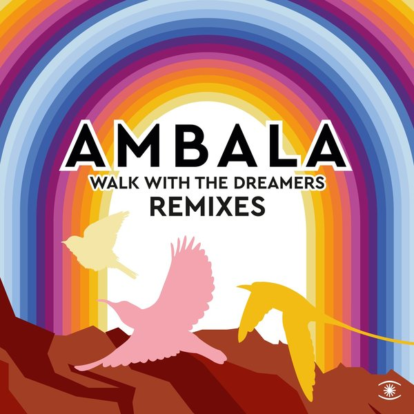 AMBALA, LAID BACK-Walk With The Dreamers