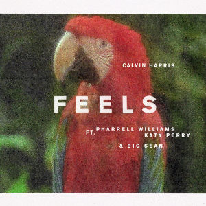 CALVIN HARRIS FEAT. PHARRELL WILLIAMS, KATY PERRY & BIG SEAN-Feels