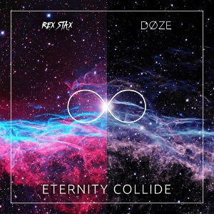 REX STAX & DZE-Eternity Collide