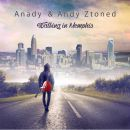 ANADY & ANDY ZTONED-Walking In Memphis