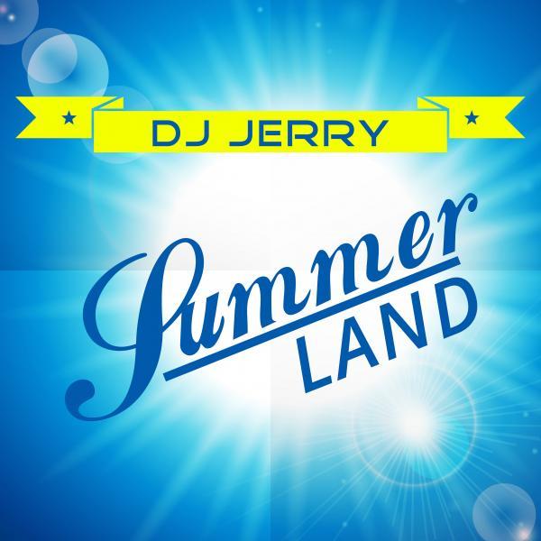 DJ JERRY-Summerland