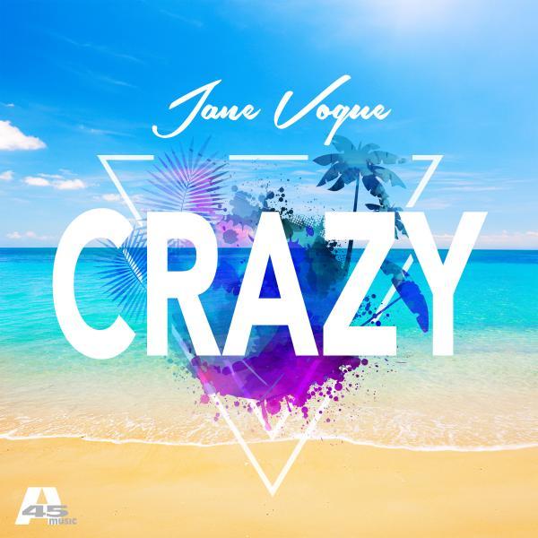 JANE VOGUE-Crazy