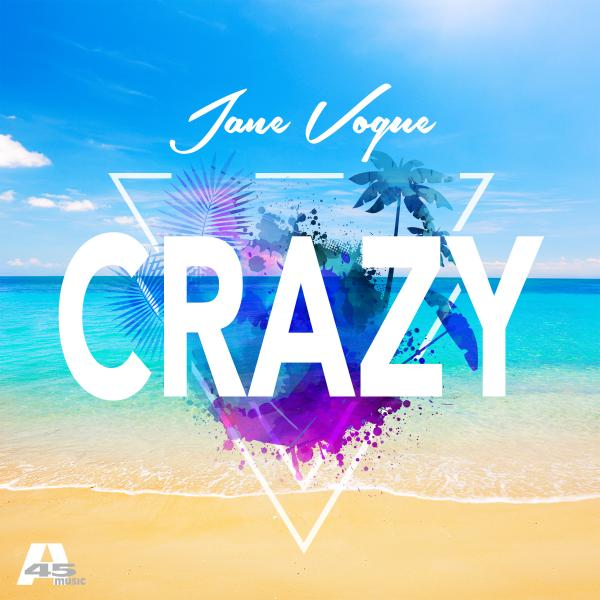 JANE VOGUE-Crazy