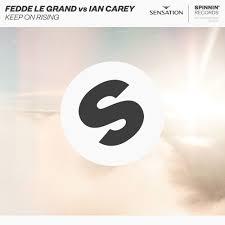 FEDDE LE GRAND VS. IAN CAREY-Keep On Rising