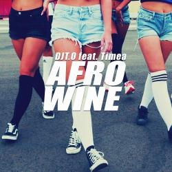 DJT.O FEAT. TIMEA-Afro Wine
