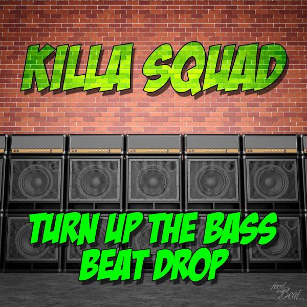 KILLA SQUAD-Beat Drop Ep